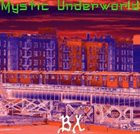 MYSTIC UNDERWORLD BX album cover