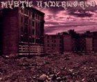 MYSTIC UNDERWORLD Mystic Underworld album cover