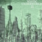 MYSTIC UNDERWORLD Mystic Underworld II album cover