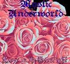 MYSTIC UNDERWORLD Roses in the Moonlight album cover