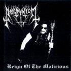 NACHTMYSTIUM Reign of the Malicious album cover
