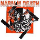 NAPALM DEATH Nazi Punks Fuck Off album cover
