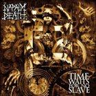 NAPALM DEATH Time Waits for No Slave album cover