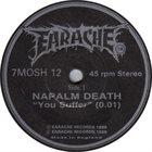 NAPALM DEATH You Suffer But Why / Mega Armageddon Death Pt. 3 album cover