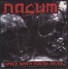 NASUM Smile When You're Dead / Fuego Yazufre! album cover