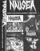 NAUSEA Have You Ever Heard It Before ...? album cover