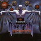 NAZARETH Maximum XS: The Essential Nazareth album cover