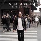 NEAL MORSE Life & Times album cover