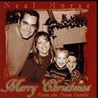 NEAL MORSE Merry Christmas From the Morse Family album cover