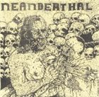 NEANDERTHAL (CA) Kill, Eat And Breed album cover