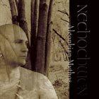 NECHOCHWEN Algonkian Mythos album cover