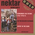 NEKTAR HIGHLIGHTS - THE BEST OF NEKTAR album cover