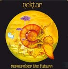 NEKTAR Remember the Future album cover