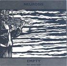 NEUROSIS Empty album cover
