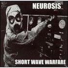 NEUROSIS Short Wave Warfare album cover