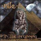 NILE In the Beginning album cover