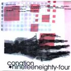 NINETEENEIGHTYFOUR Conation / Nineteeneighty-four album cover