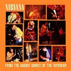 NIRVANA From the Muddy Banks of the Wishkah album cover