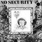 NO SECURITY Betray / Med Vilken Rätt album cover