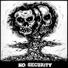 NO SECURITY No Security / Kehtolaulu album cover