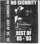 NO SECURITY The Best Of '85 - '93 album cover