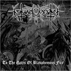 NOKTURNAL MORTUM To the Gates of Blasphemous Fire album cover
