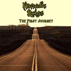 NOMADIC REIGN The First Journey album cover