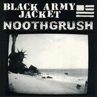 NOOTHGRUSH Black Army Jacket / Noothgrush album cover