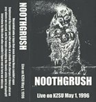 NOOTHGRUSH Live On KZSU May 1, 1996 album cover
