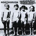 NOOTHGRUSH Noothgrush / Carol Ann album cover