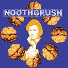 NOOTHGRUSH Noothgrush / Suppression album cover