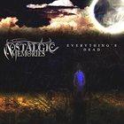 NOSTALGIC MEMORIES Everything's Dead album cover