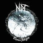 NUCLEAR DEATH TERROR Chaos Reigns album cover
