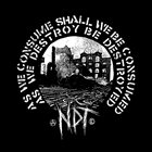 NUCLEAR DEATH TERROR As We Consume Shall We Be Consumed - As We Destroy Be Destroyed album cover