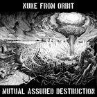 NUKE FROM ORBIT Mutual Assured Destruction album cover