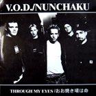 NUNCHAKU Through My Eyes / おお焼き場は命 album cover