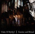 OAKS OF BETHEL Famine and Ritual album cover