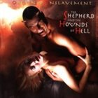 OBTAINED ENSLAVEMENT The Shepherd and the Hounds of Hell album cover