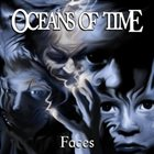OCEANS OF TIME Faces album cover