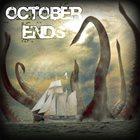 OCTOBER ENDS October Ends album cover