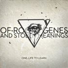 OF ROOFS GENES AND STOLEN MEANINGS One: Life To Learn album cover