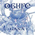 OGHRE Gana album cover