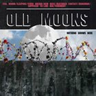 OLD MOONS Nothing Grows Here album cover