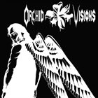 ORCHID VISIONS Orchid Visions album cover