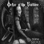 ORDER OF THE VULTURE Death Disciple album cover