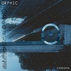 ORPHIC Chroma album cover