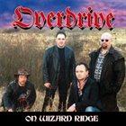 OVERDRIVE On Wizard Ridge album cover