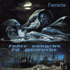 OVERDRIVE Three Corners to Nowhere album cover