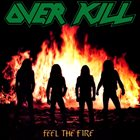 OVERKILL Feel The Fire album cover