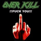 OVERKILL Fuck You album cover